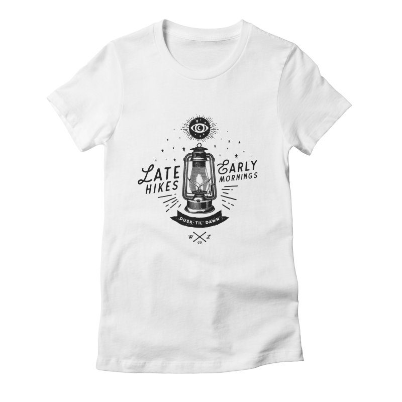 Late Hikes, Early Mornings Women's Fitted T-Shirt by wilderlustco's Artist Shop