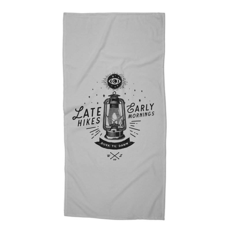 Late Hikes, Early Mornings Accessories Beach Towel by wilderlustco's Artist Shop