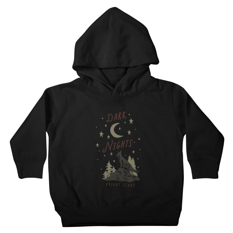 Dark Nights Kids Toddler Pullover Hoody by wilderlustco's Artist Shop