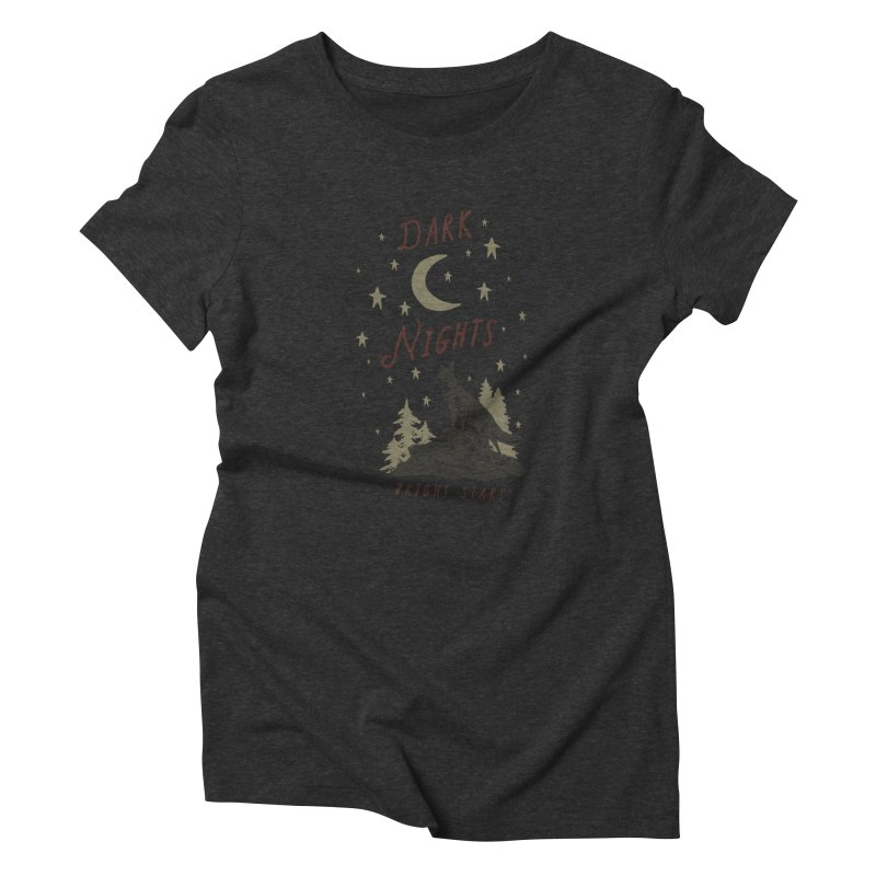 Dark Nights Women's Triblend T-Shirt by wilderlustco's Artist Shop