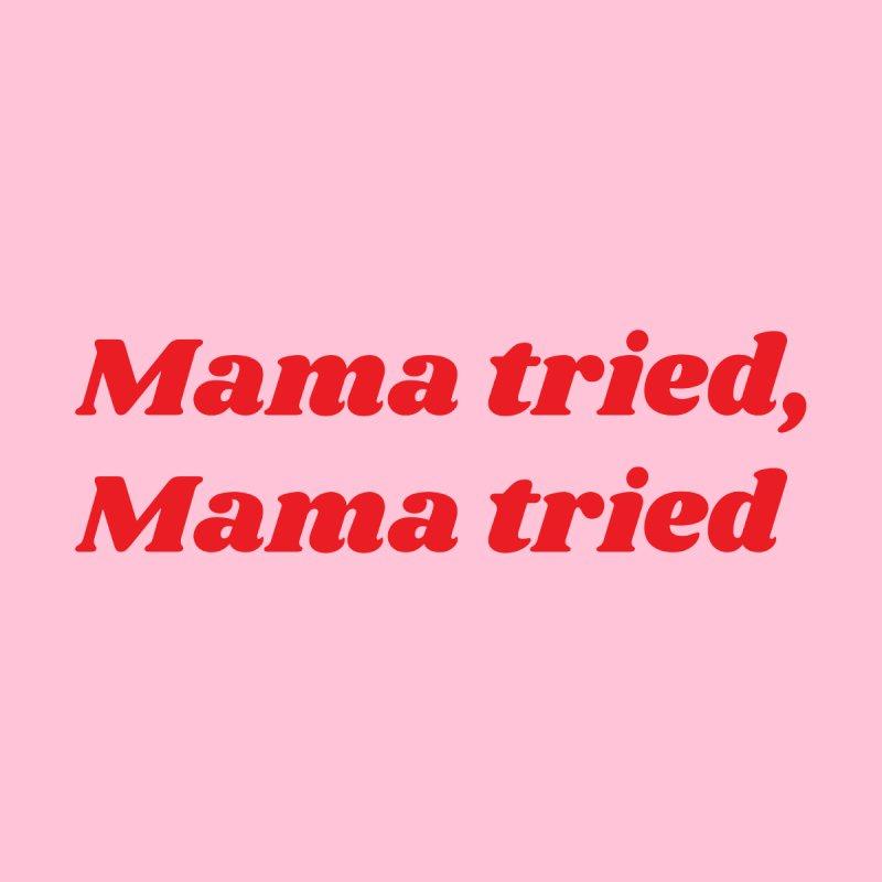 Mama Tried Women's V-Neck by Wild Hunt
