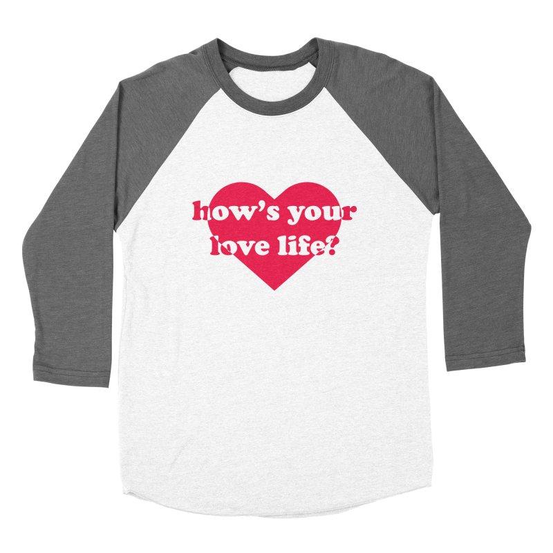 Love Life Women's Longsleeve T-Shirt by Wild Hunt