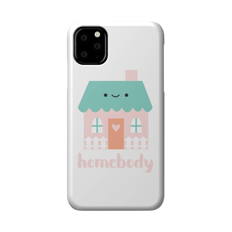 Happy Home - Homebody Accessories Phone Case by Wild Olive's Artist Shop