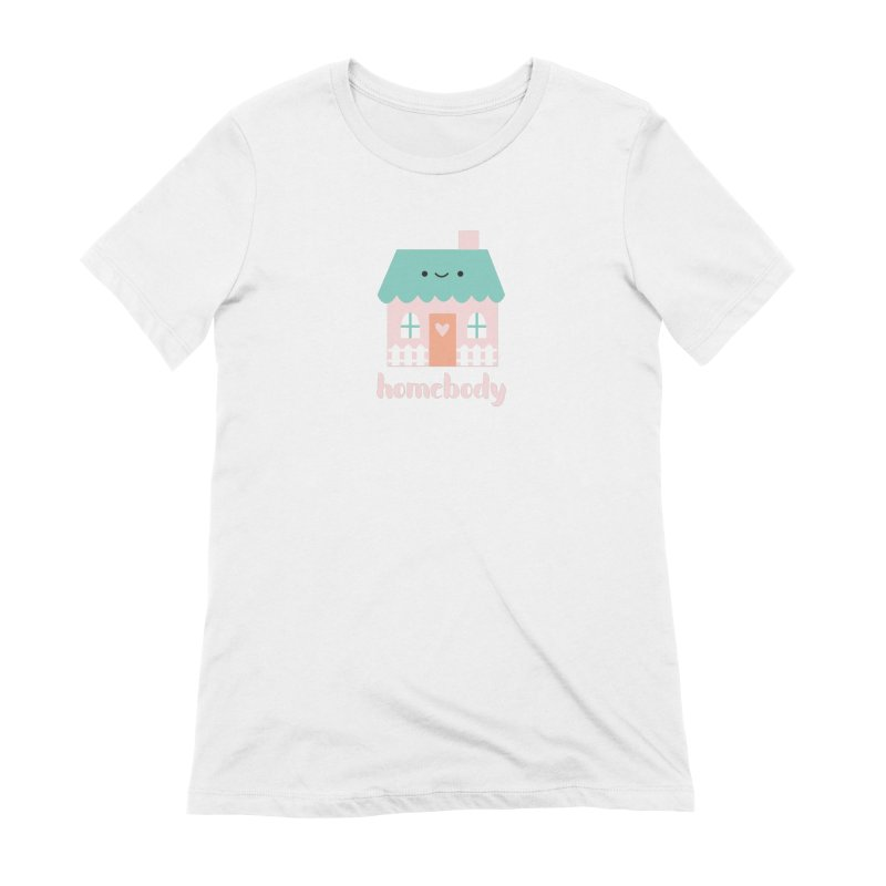 Happy Home - Homebody Women's Extra Soft T-Shirt by Wild Olive's Artist Shop