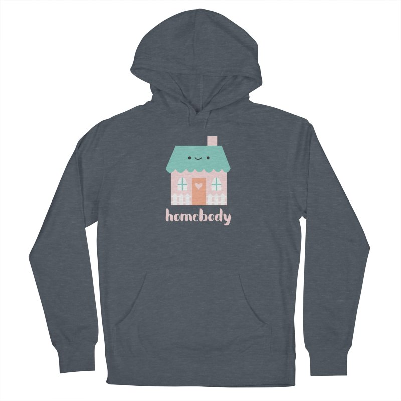 Happy Home - Homebody Men's French Terry Pullover Hoody by wildolive's Artist Shop