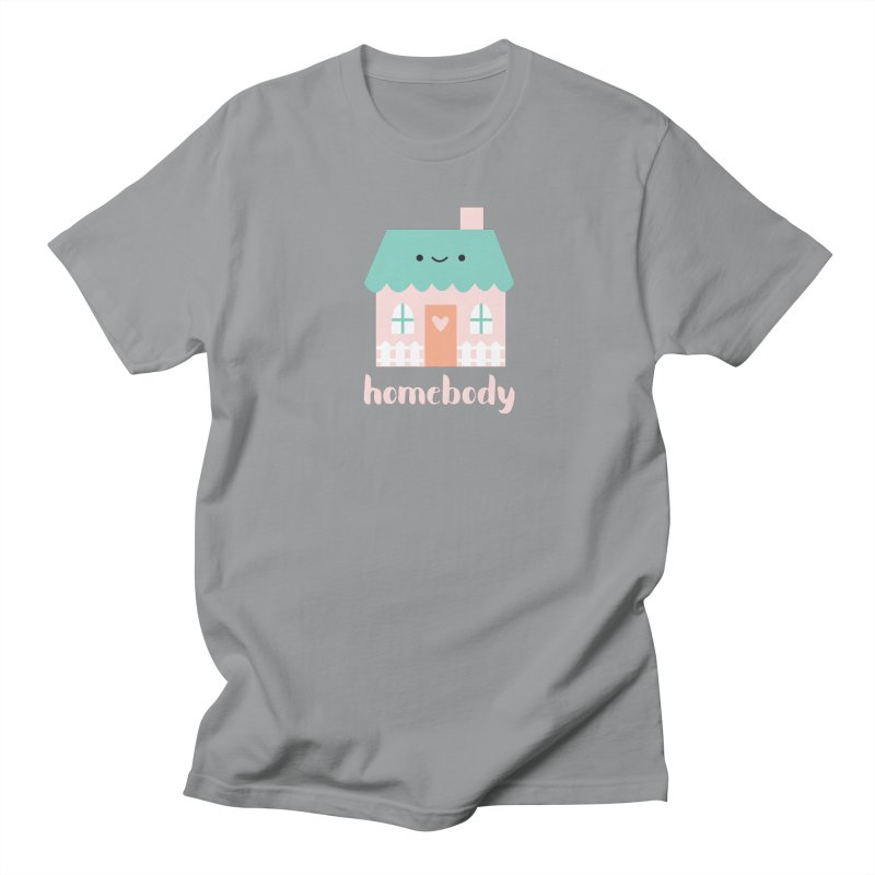 Happy Home - Homebody Men's Regular T-Shirt by wildolive's Artist Shop