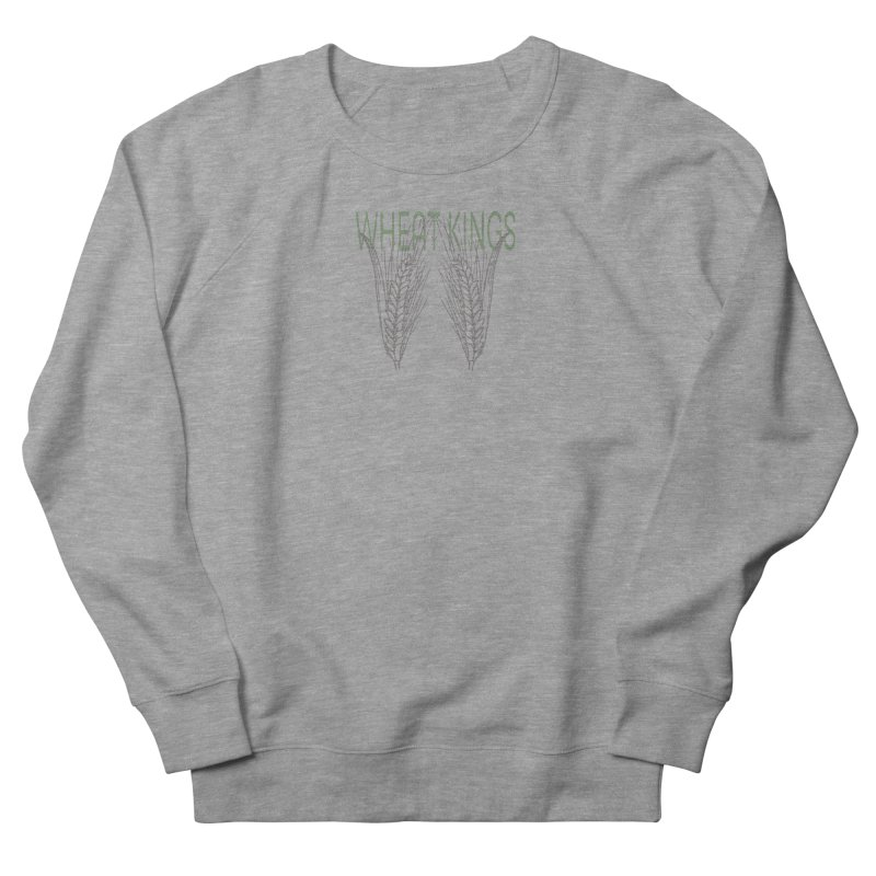 Wheat Kings Women's French Terry Sweatshirt by Wild Roots Artist Shop