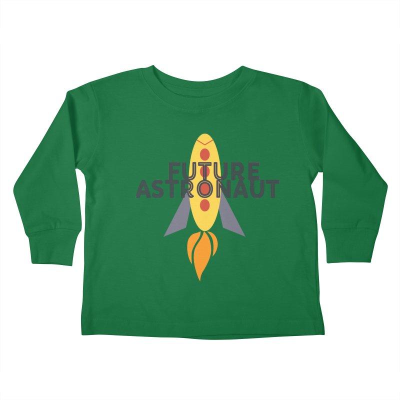 Future Astronaut Kids Toddler Longsleeve T-Shirt by Wild Roots Artist Shop