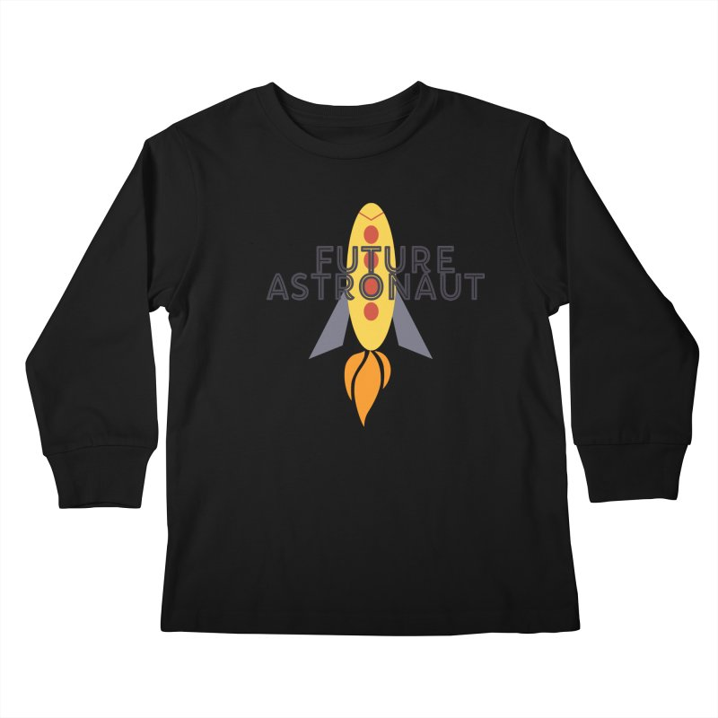 Future Astronaut Kids Longsleeve T-Shirt by Wild Roots Artist Shop