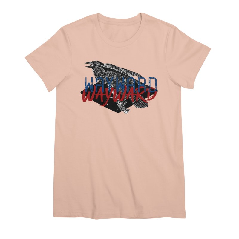 Wayward Women's T-Shirt by Wild Roots Artist Shop