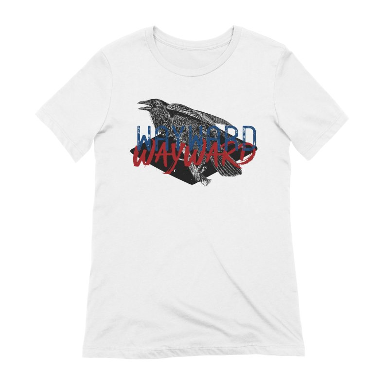 Wayward Women's Extra Soft T-Shirt by Wild Roots Artist Shop