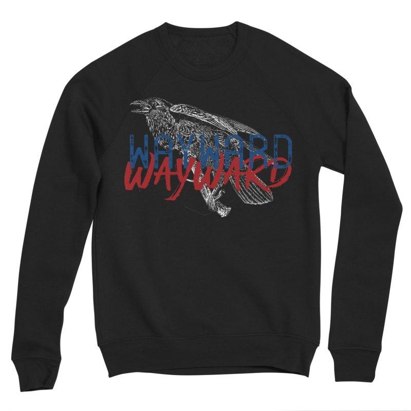 Wayward Women's Sponge Fleece Sweatshirt by Wild Roots Artist Shop