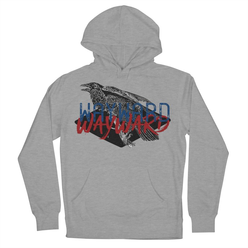 Wayward Women's Pullover Hoody by Wild Roots Artist Shop