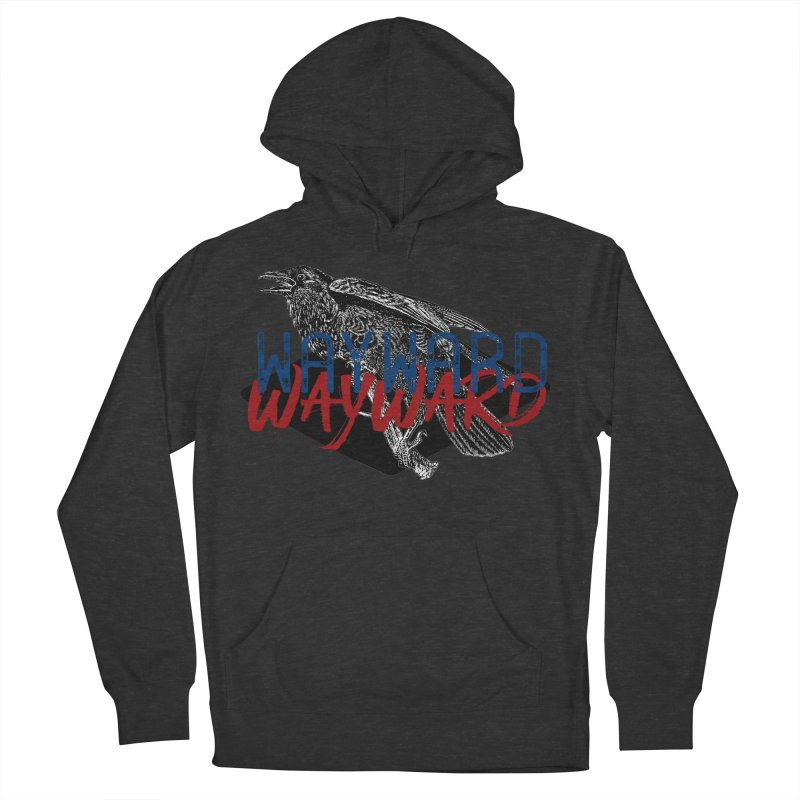 Wayward Men's Pullover Hoody by Wild Roots Artist Shop