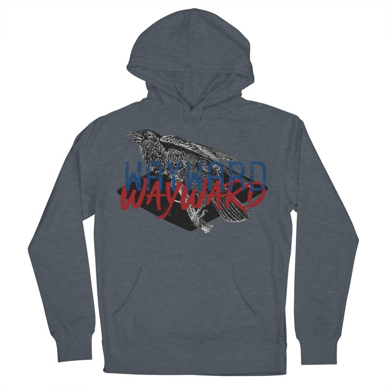 Wayward Women's French Terry Pullover Hoody by Wild Roots Artist Shop