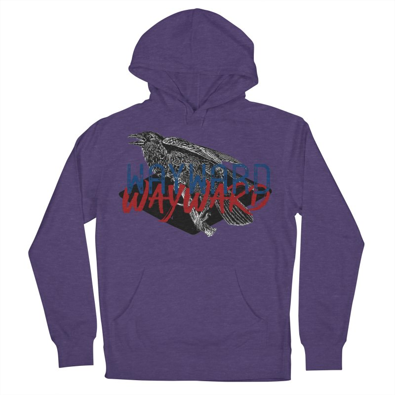 Wayward Men's French Terry Pullover Hoody by Wild Roots Artist Shop