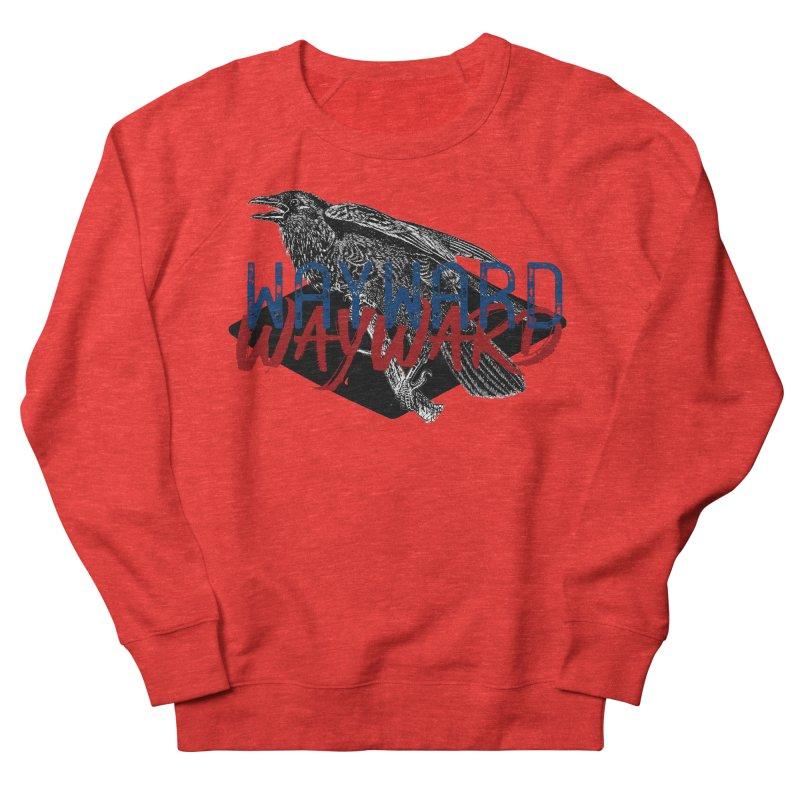 Wayward Women's Sweatshirt by Wild Roots Artist Shop