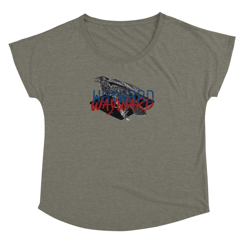 Wayward Women's Dolman Scoop Neck by Wild Roots Artist Shop