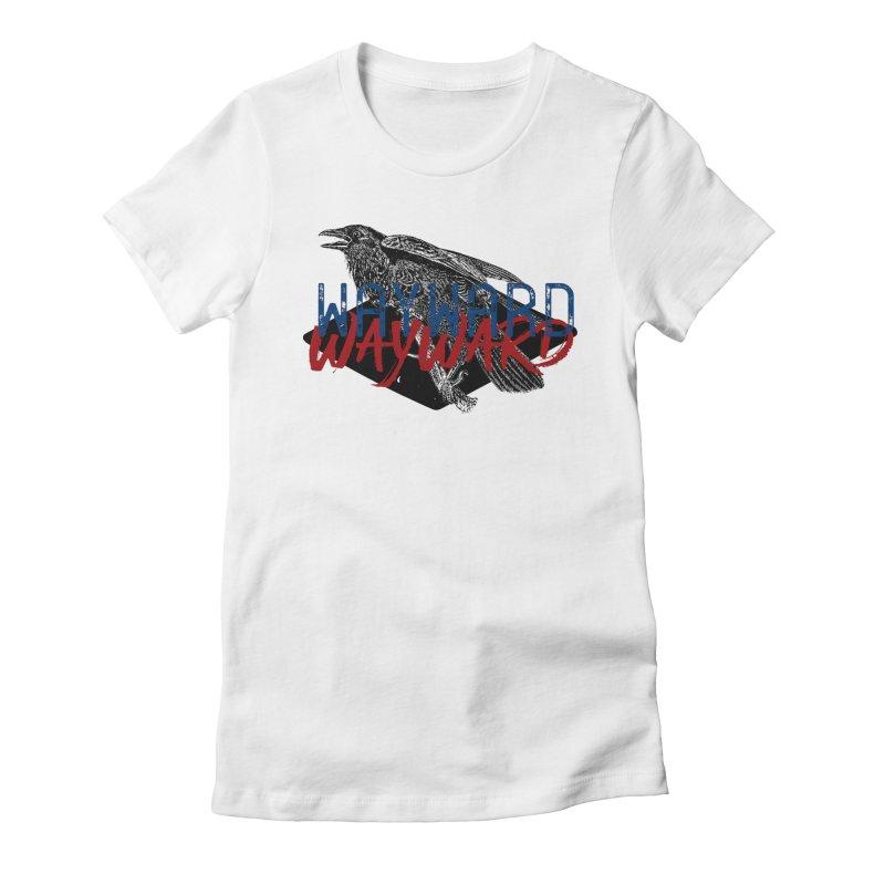 Wayward Women's Fitted T-Shirt by Wild Roots Artist Shop