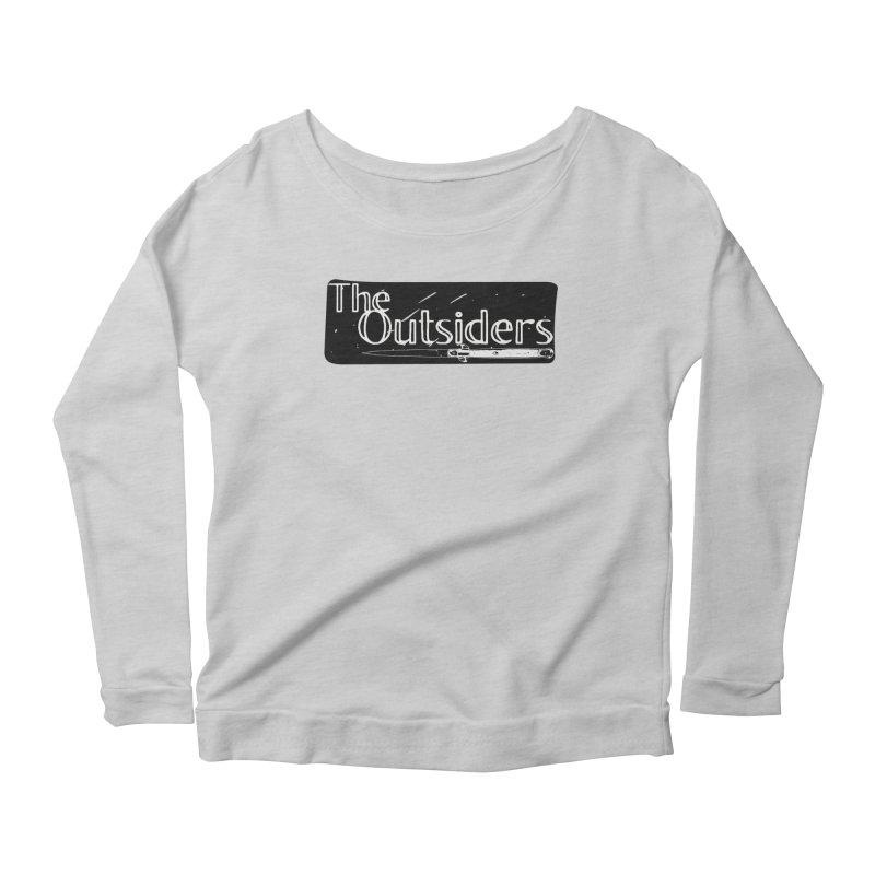 tHE oUTSIDERS Women's Scoop Neck Longsleeve T-Shirt by Wild Roots Artist Shop