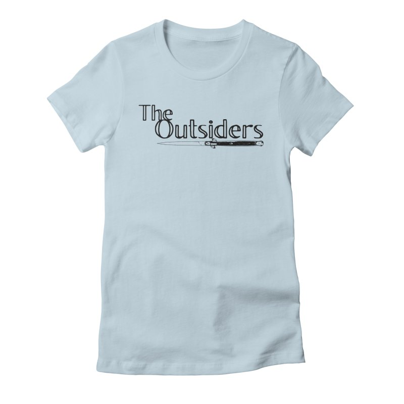 tHE oUTSIDERS (no background) Women's Fitted T-Shirt by Wild Roots Artist Shop