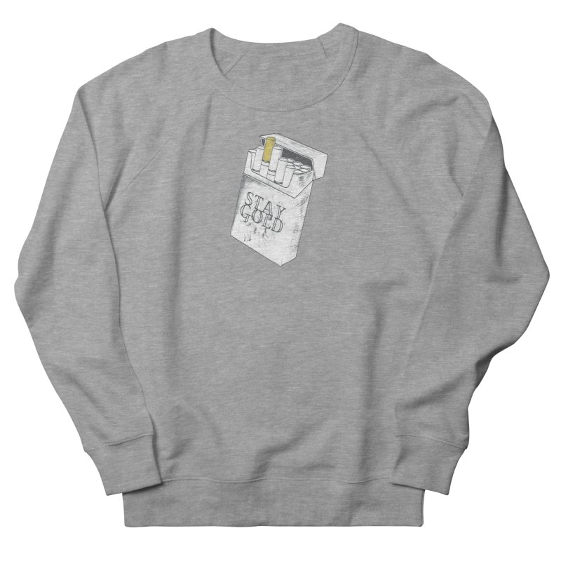 Stay Gold Women's French Terry Sweatshirt by Wild Roots Artist Shop