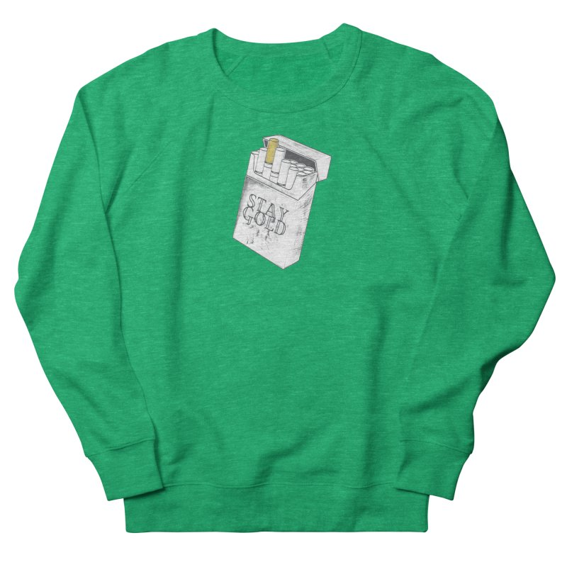Stay Gold Men's French Terry Sweatshirt by Wild Roots Artist Shop