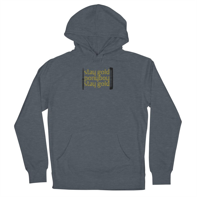 Stay Gold Ponyboy Stay Gold Men's French Terry Pullover Hoody by Wild Roots Artist Shop