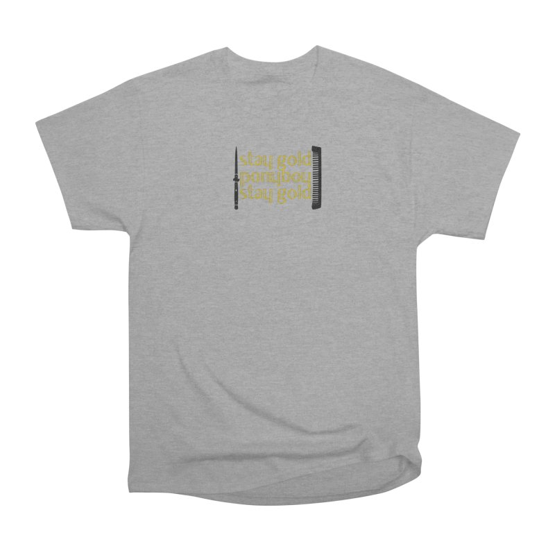 Stay Gold Ponyboy Stay Gold Women's Heavyweight Unisex T-Shirt by Wild Roots Artist Shop