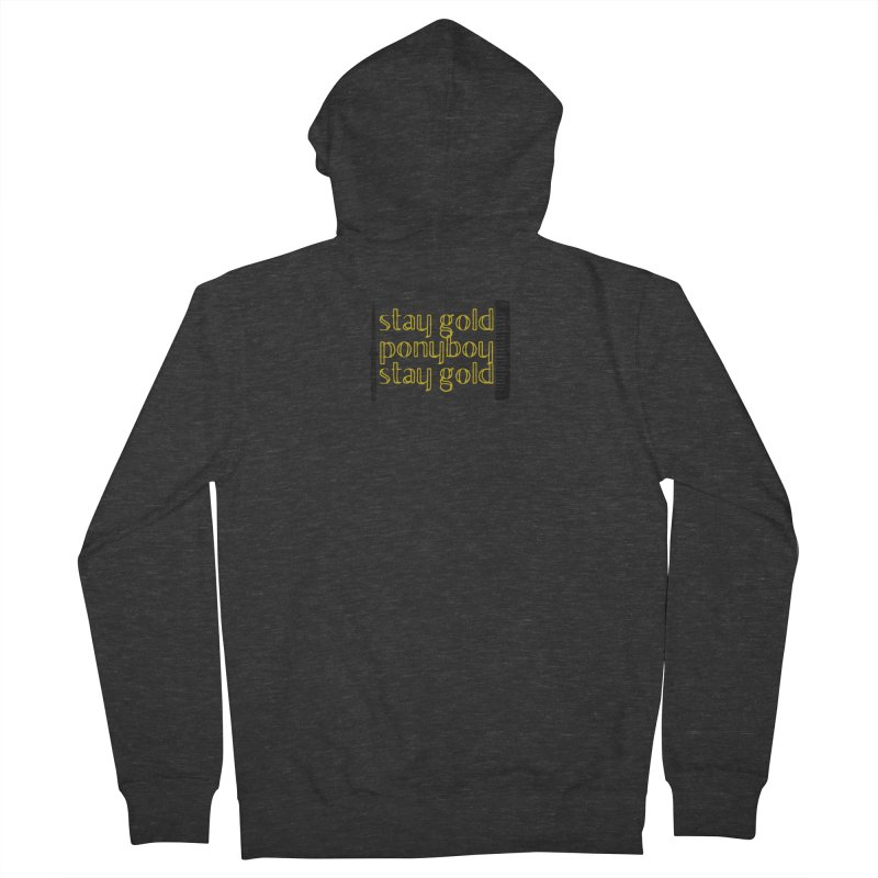 Stay Gold Ponyboy Stay Gold Men's French Terry Zip-Up Hoody by Wild Roots Artist Shop
