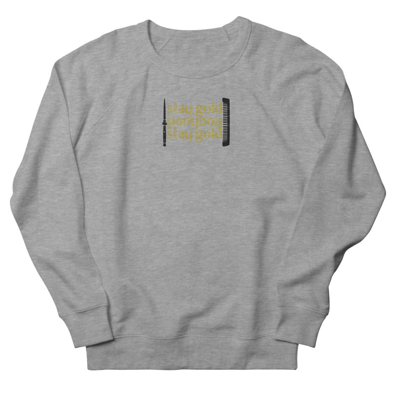 Stay Gold Ponyboy Stay Gold Women's French Terry Sweatshirt by Wild Roots Artist Shop