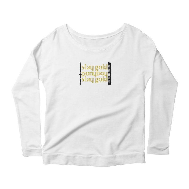 Stay Gold Ponyboy Stay Gold Women's  by Wild Roots Artist Shop