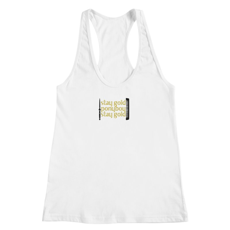 Stay Gold Ponyboy Stay Gold Women's Racerback Tank by Wild Roots Artist Shop