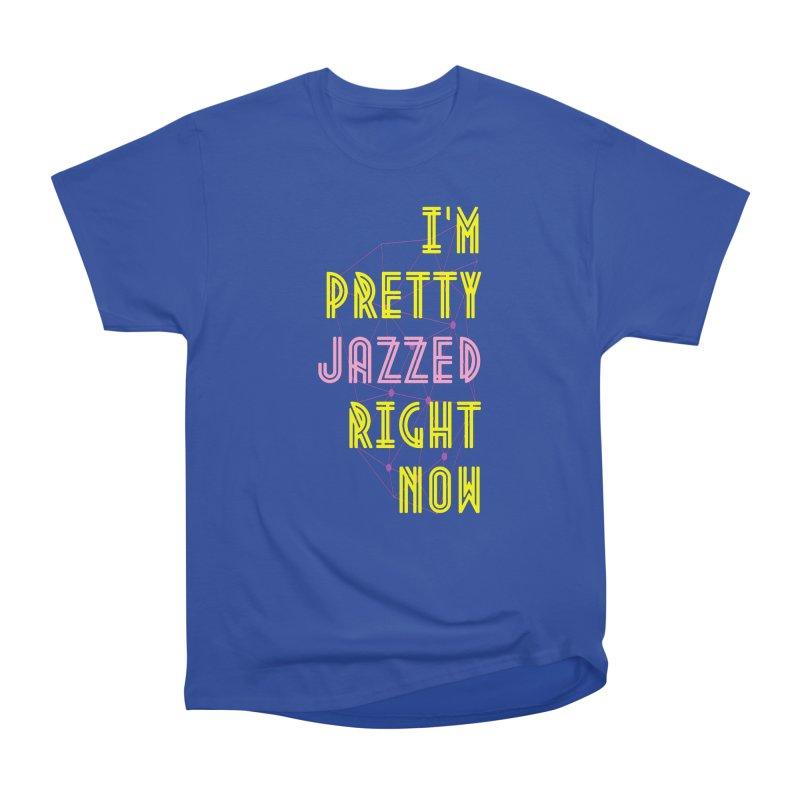 Jazzed Women's T-Shirt by Wild Roots Artist Shop