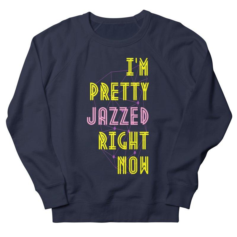 Jazzed Women's Sweatshirt by Wild Roots Artist Shop