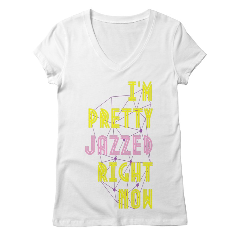 Jazzed Women's V-Neck by Wild Roots Artist Shop