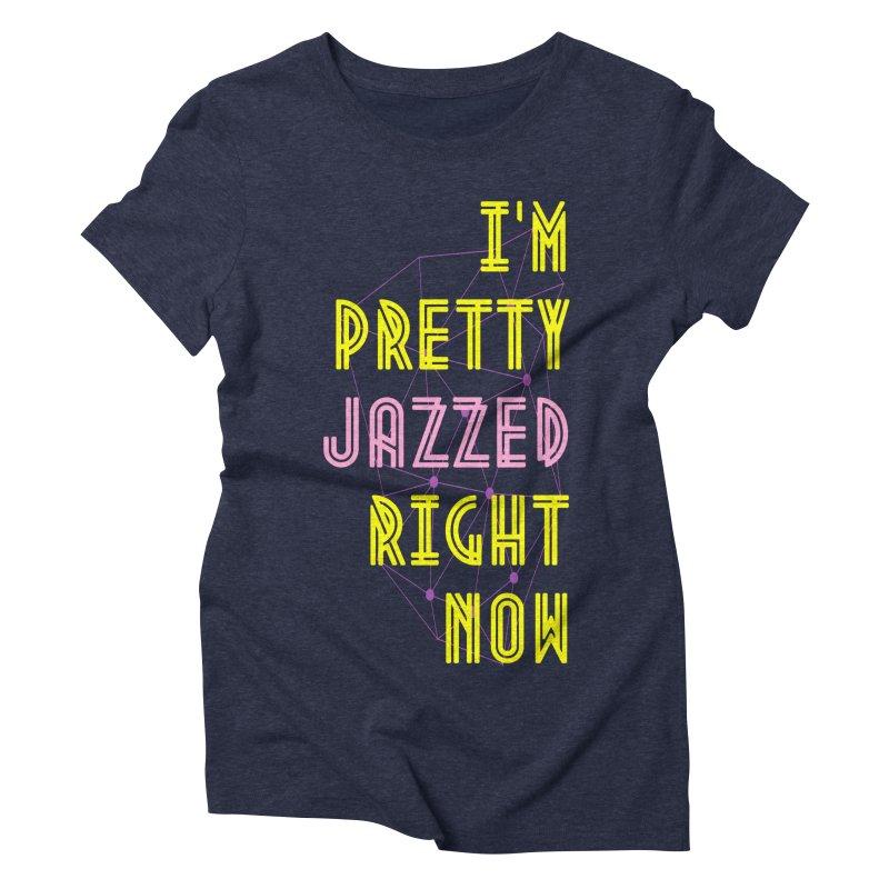Jazzed Women's Triblend T-Shirt by Wild Roots Artist Shop