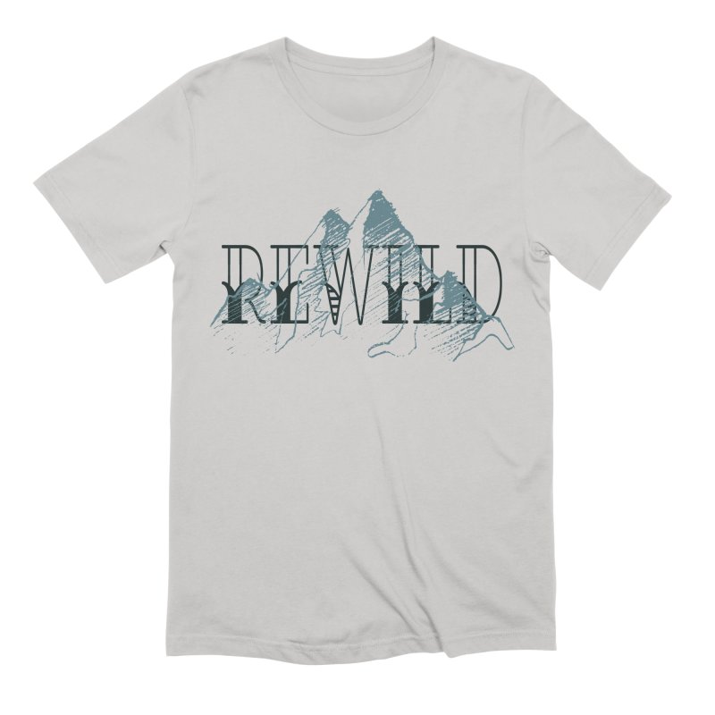 REWILD Men's T-Shirt by Wild Roots Artist Shop