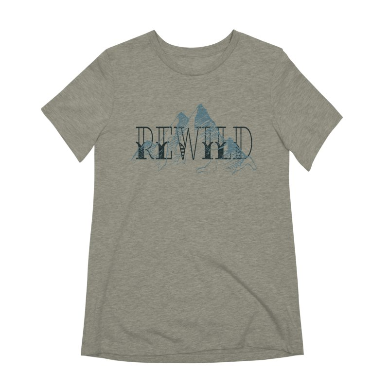 REWILD Women's Extra Soft T-Shirt by Wild Roots Artist Shop