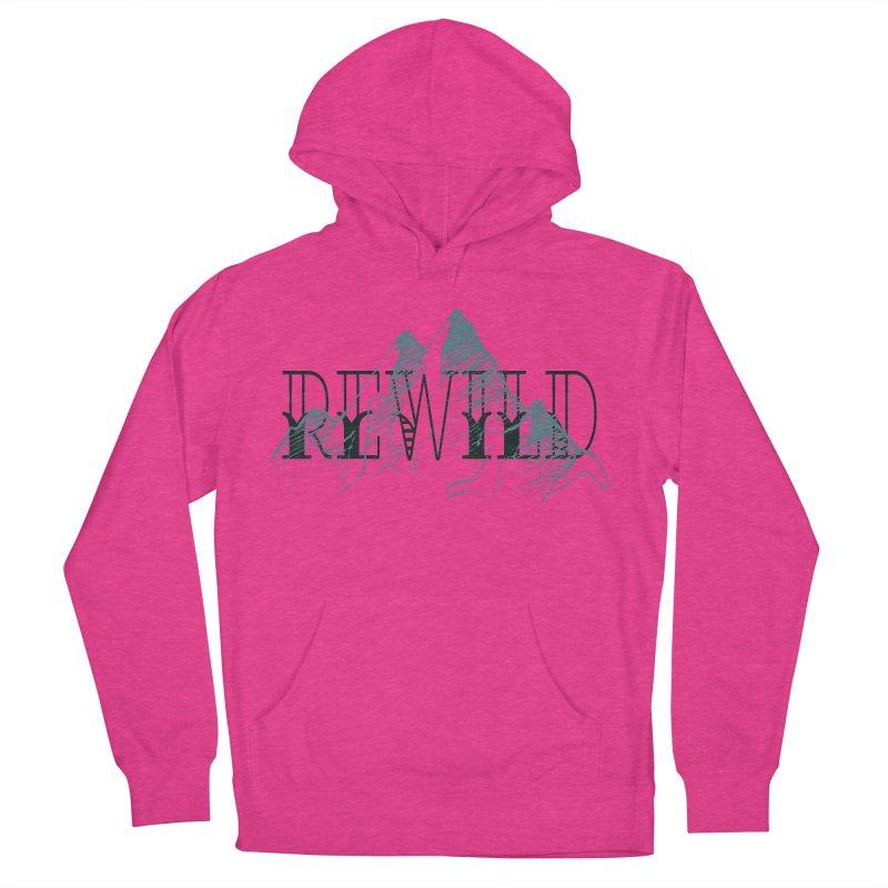 REWILD Men's Pullover Hoody by Wild Roots Artist Shop