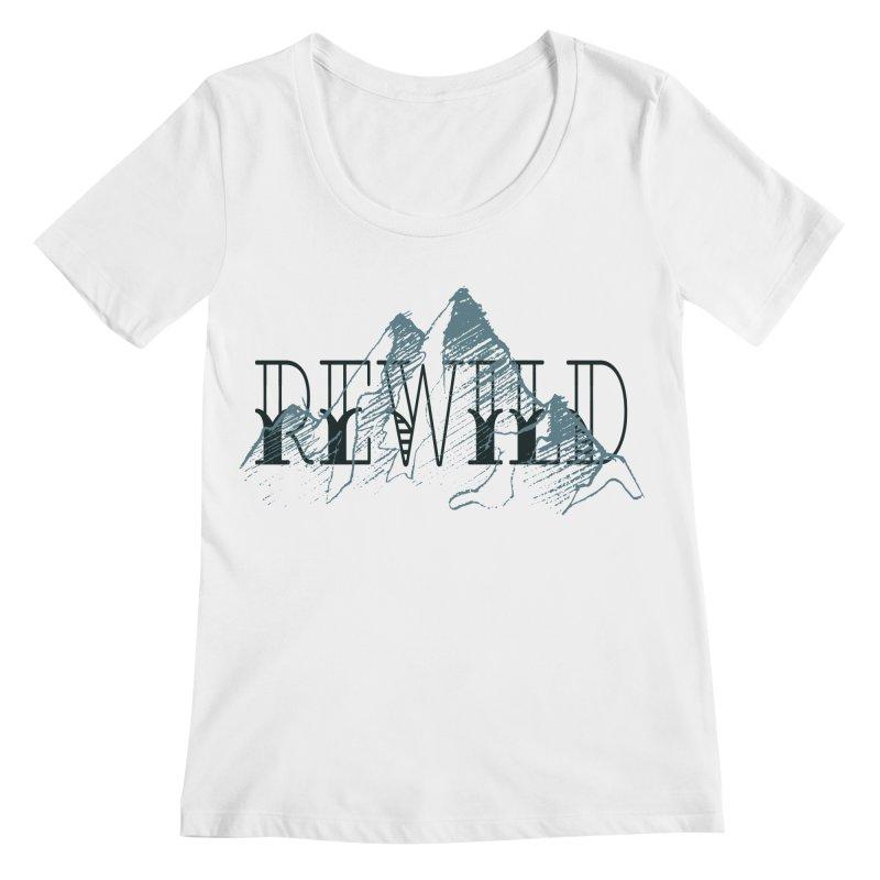 REWILD Women's Regular Scoop Neck by Wild Roots Artist Shop