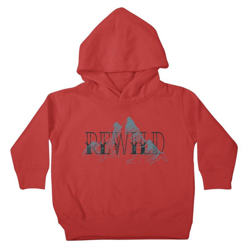 REWILD Kids Toddler Pullover Hoody by Wild Roots Artist Shop