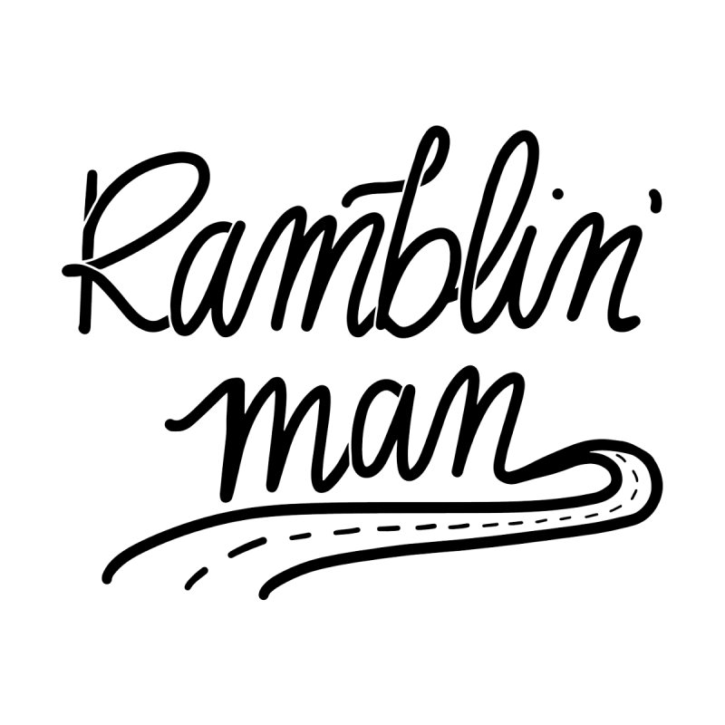 Ramblin' Man T-Shirt Men's T-Shirt by Wild We Wander's Shop