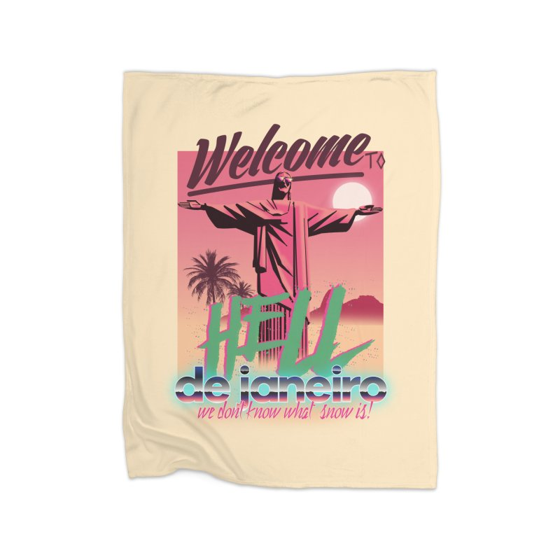 Welcome to hell de janeiro Home Blanket by Willian Richard's Artist Shop