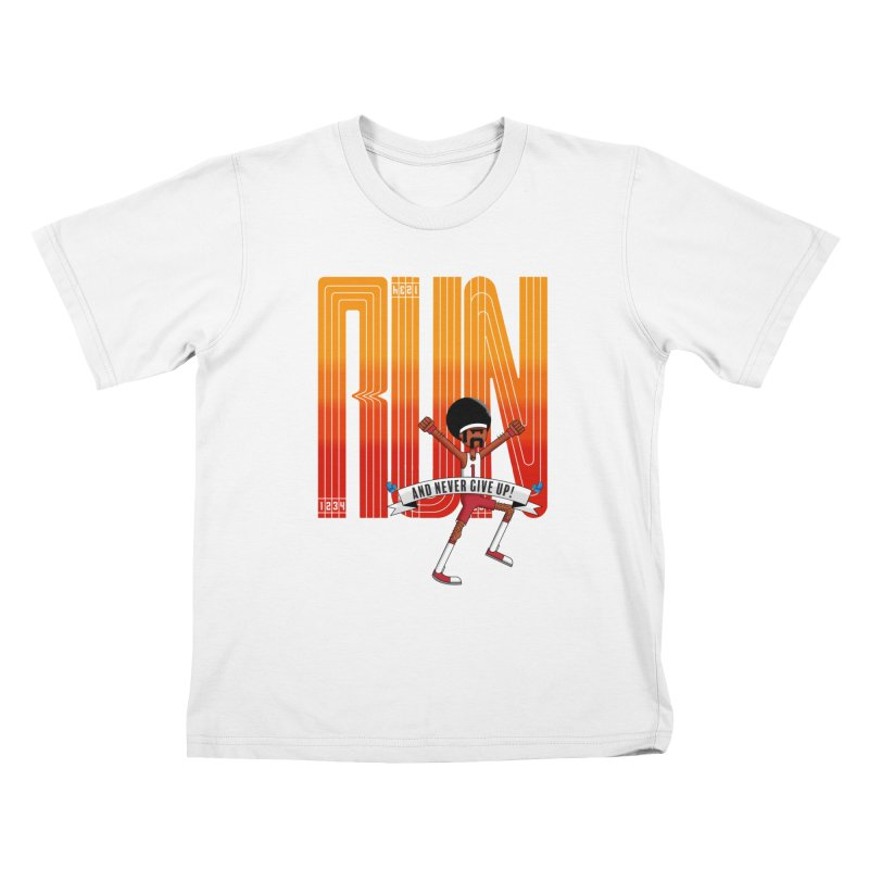 Run and never give up Kids T-Shirt by Willian Richard's Artist Shop
