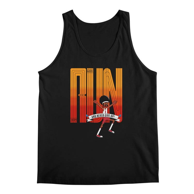 Run and never give up Men's Tank by Willian Richard's Artist Shop