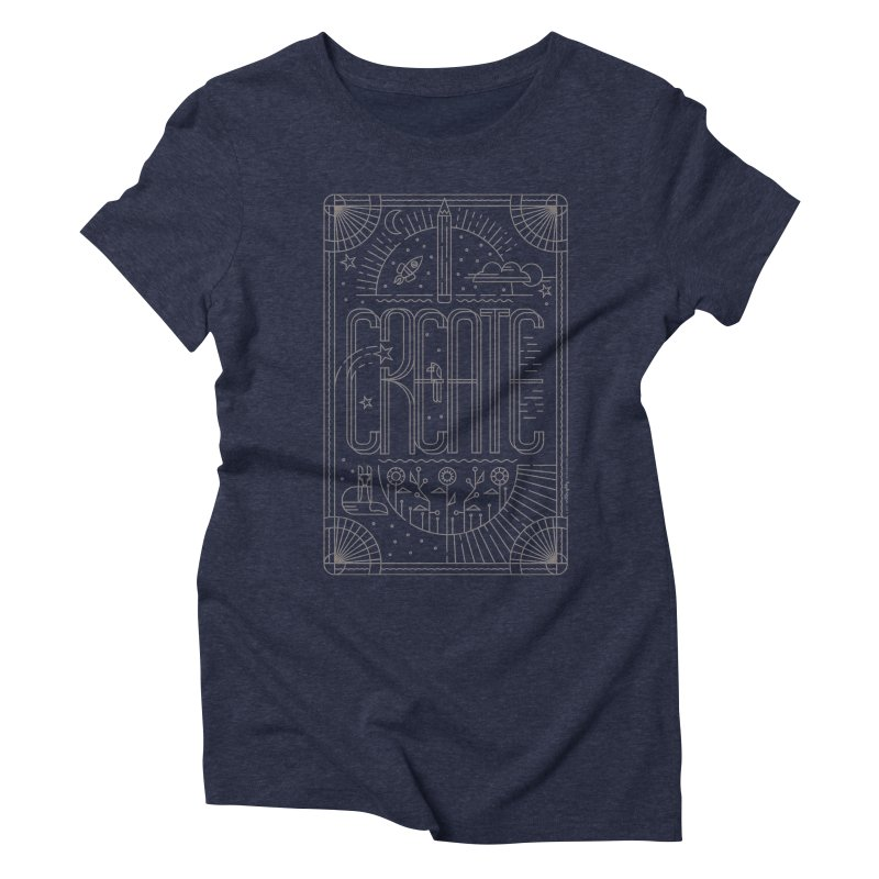 Create - Grey Women's T-Shirt by Willoughby Goods