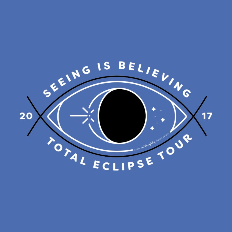 Seeing is Believing – Total Eclipse Tour Women's T-Shirt by Willoughby Goods