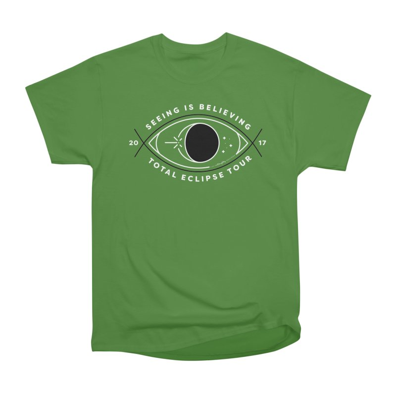 Seeing is Believing – Total Eclipse Tour Women's Classic Unisex T-Shirt by Willoughby Goods