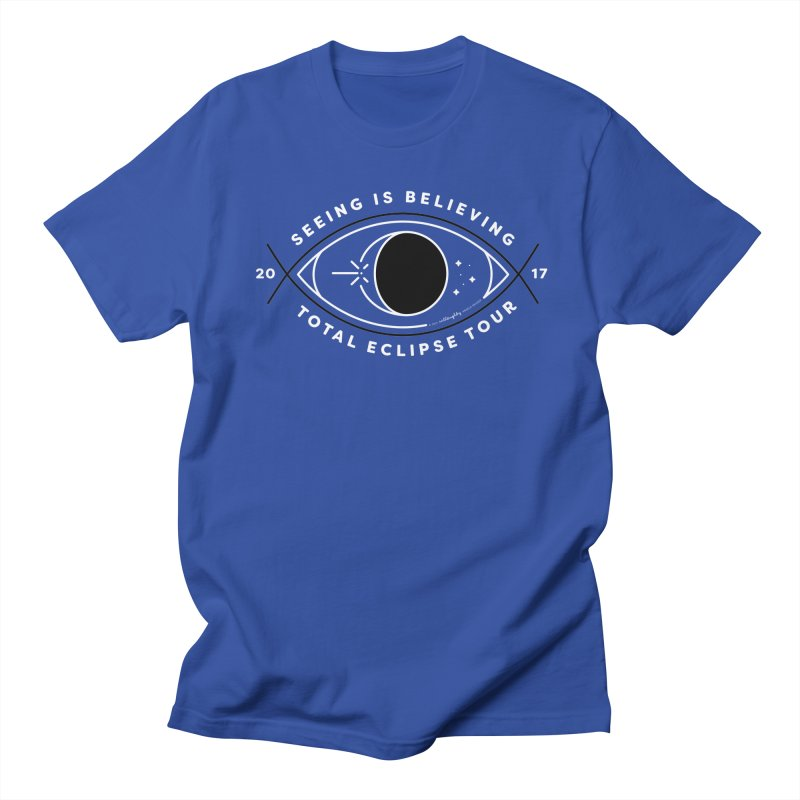 Seeing is Believing – Total Eclipse Tour Women's Unisex T-Shirt by Willoughby Goods